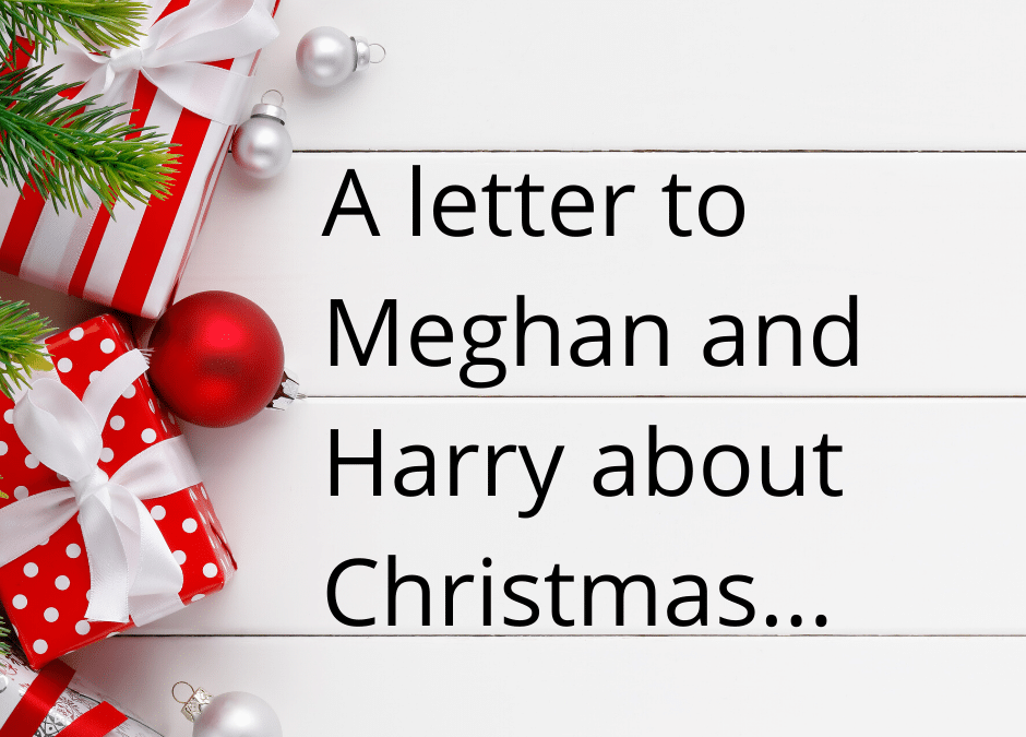 Advice to Meghan and Harry – why you should stay at home this Christmas.