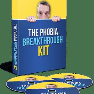 The Phobia Breakthrough Kit