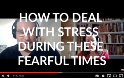 COVID-19 – HOW CAN WE DEAL WITH STRESS DURING THESE FEARFUL TIMES? – VIDEO WITH CHRISTOPHER PAUL JONES + OLIVIA JAMES.